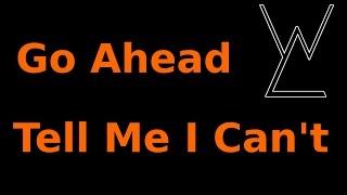 Brainfarts #1 TELL ME I CAN'T!  Discussing CaseyNeistat, Veritasium, and The Samurai Carpenter..