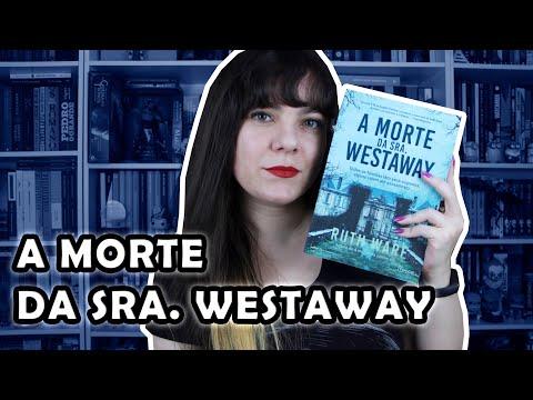 A Morte da Sra. Westaway - Ruth Ware [RESENHA]