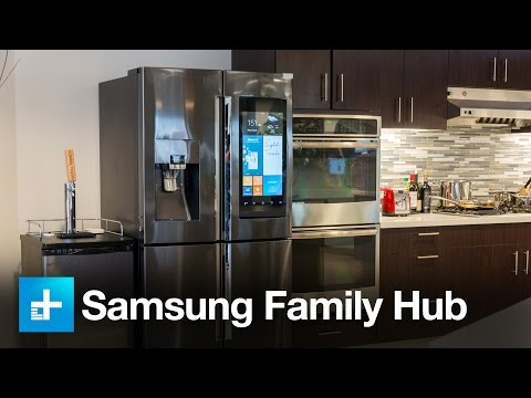 Samsung Family Hub Fridge – Hands On