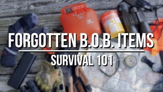 Forgotten Bug Out Bag Items