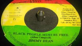 Jimmy Dean  -  Black People Must Be Free