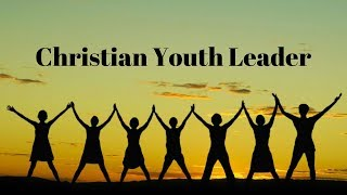 Tips on being a Youth Leader