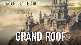 Dark Souls III - PC/PS4/X1 - New Arena: Grand Roof