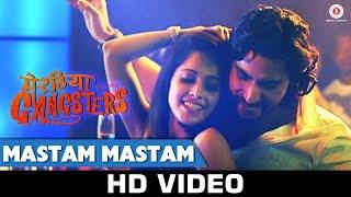 Mastam Mastam - Song Video - Meeruthiya Gangsters