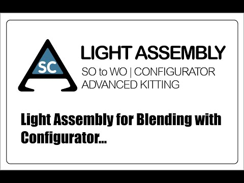 Light Assembly for Blending with Configurator for Acumatica