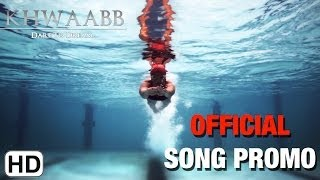 Title Song - Song Promo - Khwaabb