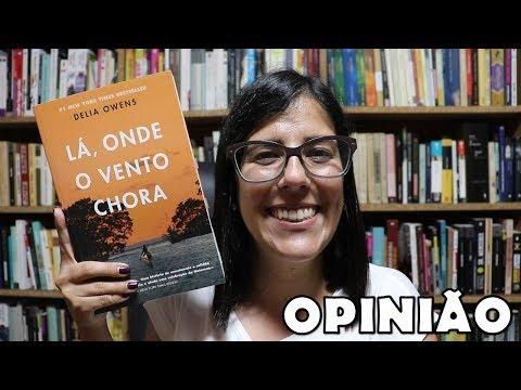 OPINIÃO | Lá, onde o vento chora de Delia Owens