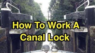 Narrowboat Skills: Using a Canal Lock!