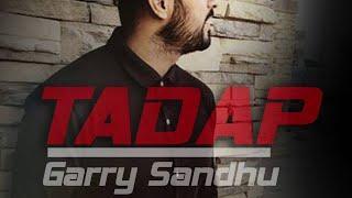 TADAP | GARRY SANDHU | FRESH MEDIA RECORDS
