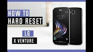 How to Restore LG X Venture to Factory Defaults - Hard Reset