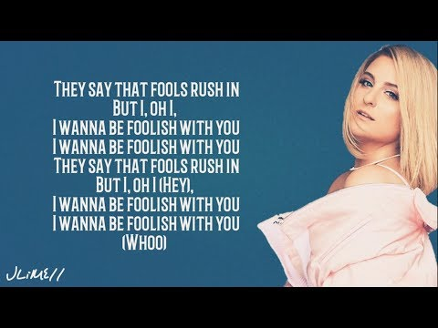 Meghan Trainor - FOOLISH (Lyrics)