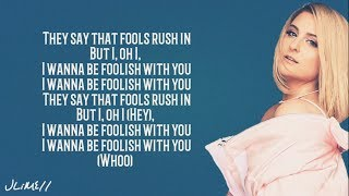 Gambar cover Meghan Trainor - FOOLISH (Lyrics)