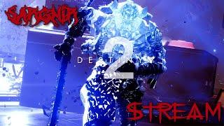 Sargnir Stream Destiny 2 День защитника от защиты Донат в описании