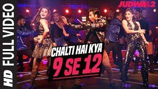Chalti Hai Kya 9 Se 12 Full Song Varun, Jacqueline, Taapsee