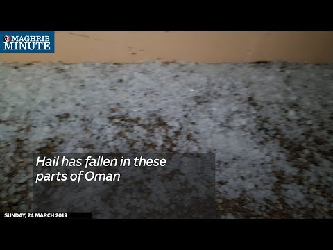 Hail has fallen in these parts of Oman