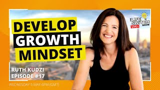Strategies to Develop a Growth Mindset - Mindset in Business Success