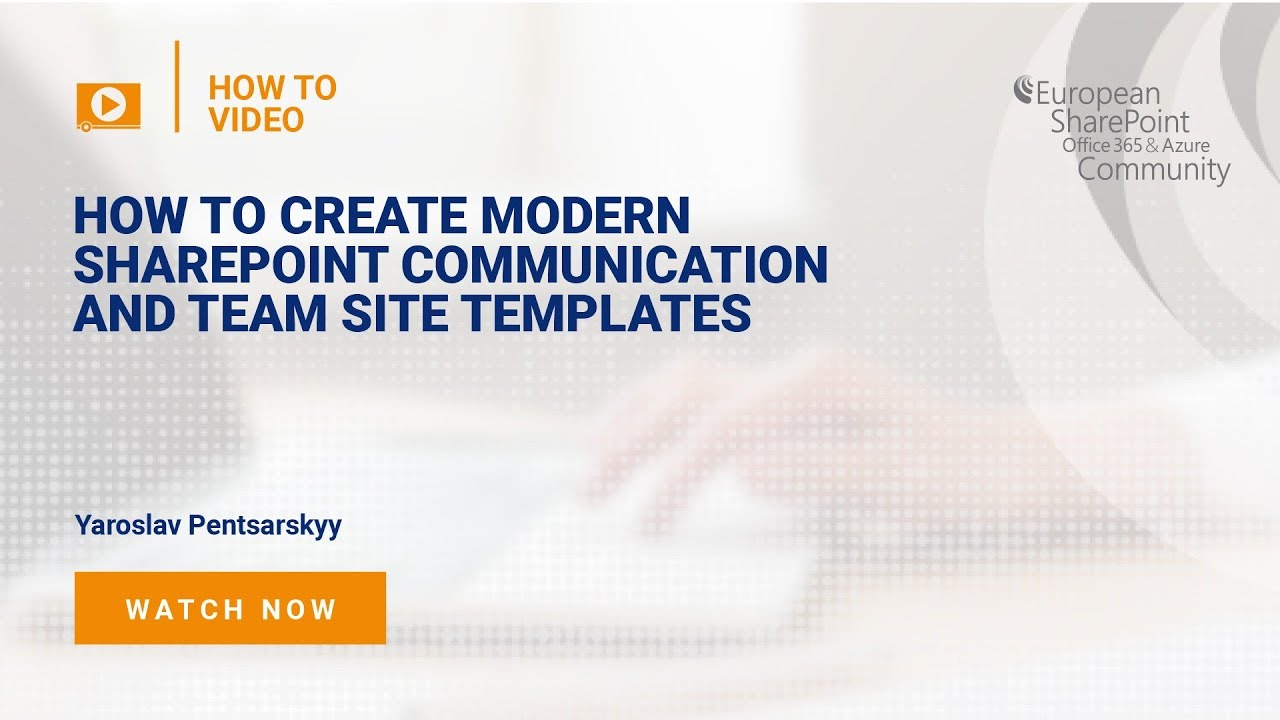 How-To Create Modern SharePoint Communication and Team Site Template ...