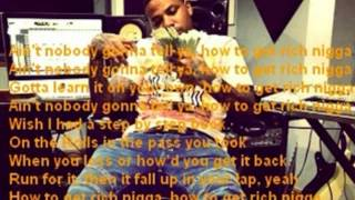 Chinx - How to get rich - Lyrics
