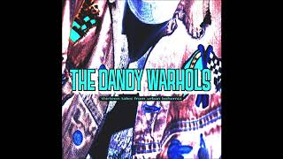 The Dandy Warhols - Cool Scene(s)