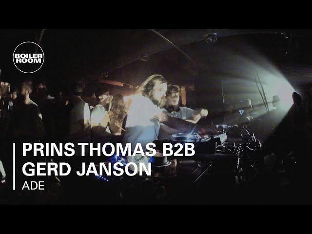 Prins Thomas B2B Gerd Janson @ Boiler Room