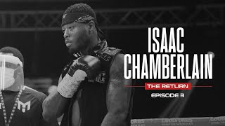Isaac Chamberlain: The Return (Ep.3) - Fight Night vs Antony Woolery and Matt Sen