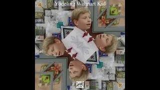 Charles Goose - Yodeling Walmart Kid REMIX [REUPLOAD]