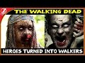 The Walking Dead Heroes Turned Into Walkers