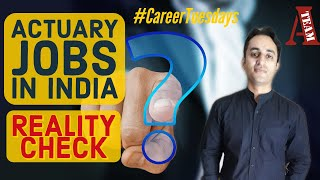 Actuary Jobs in India | in hindi | Reality Check | #CareerTuesdays | (2020)