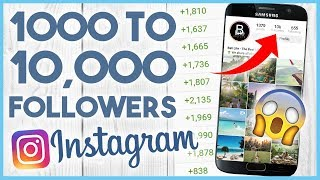 😛 GO FROM 1000 TO 10,000 FOLLOWERS - HOW TO GET 10K FOLLOWERS ON INSTAGRAM 😛