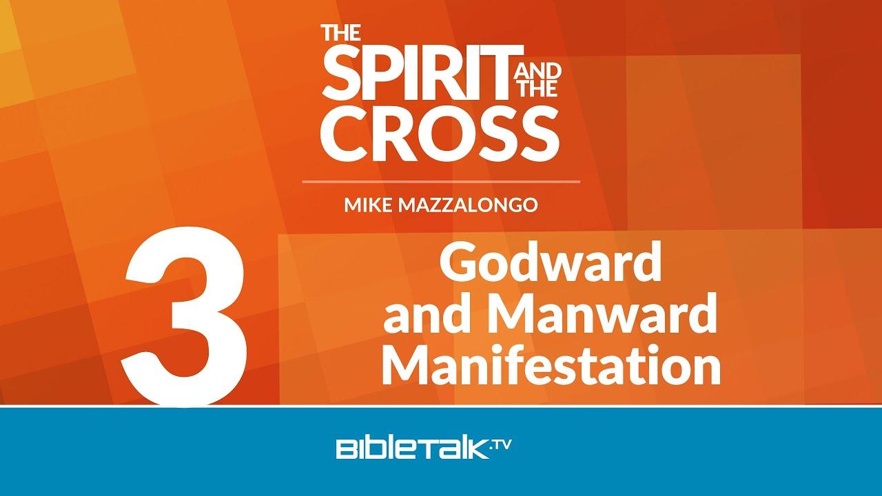 3. Godward and Manward Manifestation