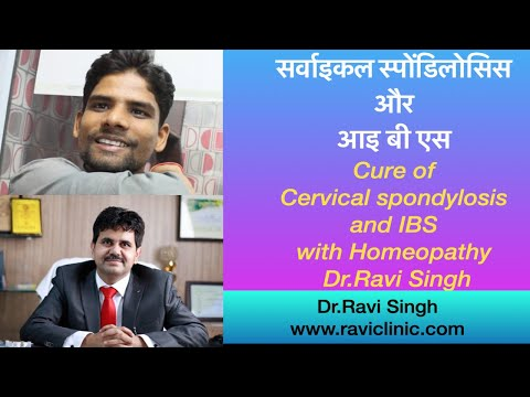 Cure of Cervical spondylosis and IBS with Homeopathy
