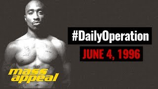 Daily Operation: 2Pac Drops Hit 'Em Up (June 4, 1996)