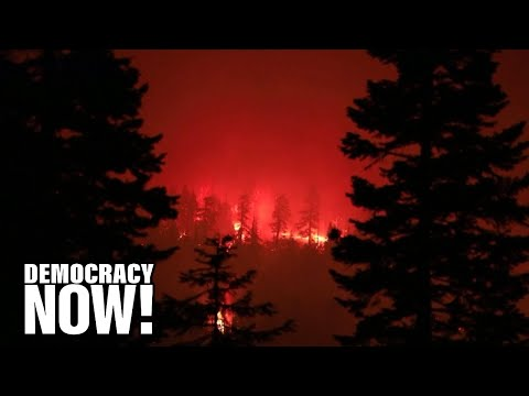 """""""This Is Climate Change"""": West Coast Fires Scorch Millions of Acres & Blot Out the Sun"""