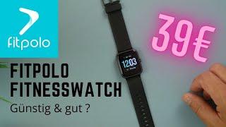 Fitpolo Smartwatch I Unboxing, einrichten & erster Eindruck I Günstig & gut ? I deutsch I 4K