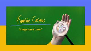 Frankie Cosmos   Rings (On A Tree)