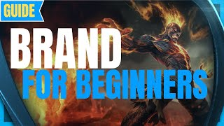 Brand Guide for Beginners: How to Play Brand - Brand Basics - Brand Guide - Brand LOL