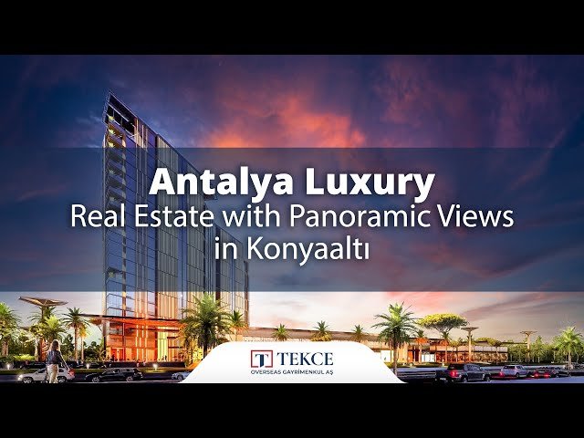 Antalya Luxury Real Estate with Rich Complex Features