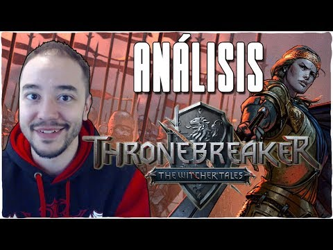 Análisis THRONEBREAKER: THE WITCHER TALES