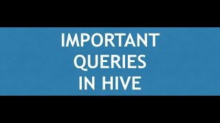 Hive Tutorial - 3 : Hive LIMIT clause   Hive CREATE TABLE AS Query   RENAME TABLE in Hive