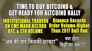 Time to Buy Bitcoin. Get Ready for Altcoin Rally. India Election 2019 Result - Crypto Future?