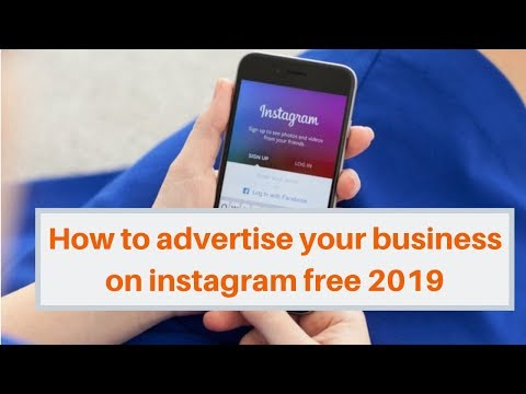 How to advertise your business on instagram free 2019