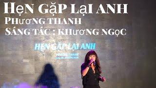 Hẹn Gặp Lại Anh - Phương Thanh live @ ra mắt Mv nhạc phim Thập Tam Muội phiên bản điện ảnh