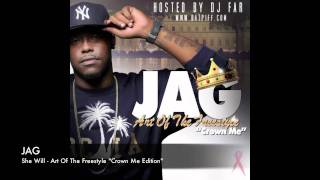 JAG - She Will (Freestyle)