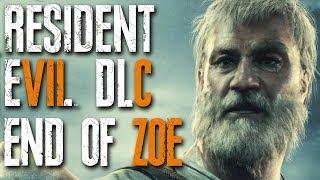 Resident Evil 7 DLC - END OF ZOE - Full Playthrough