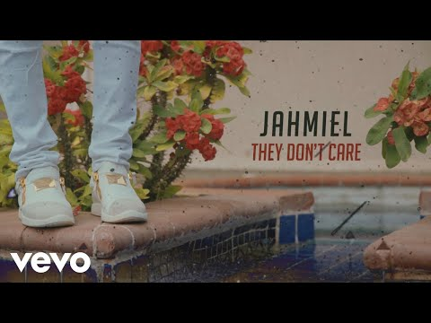 "Jahmiel – ""They Don't Care"""