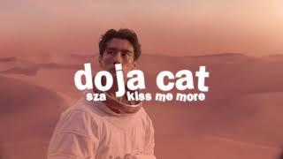 doja cat, sza - kiss me more ( s l o w e d )