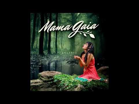 Mama Gaia Feat Zona Ganjah _ Gaia (EnCanto)