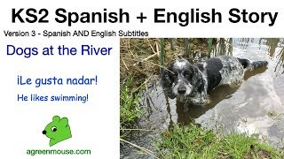 KS2 Spanish/English Story - Dogs at the River