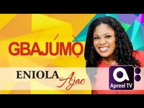 ENIOLA AJAO on GbajumoTV