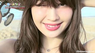 高画質コジハルタビ#03AKB48小嶋陽菜峯岸みなみ20170220